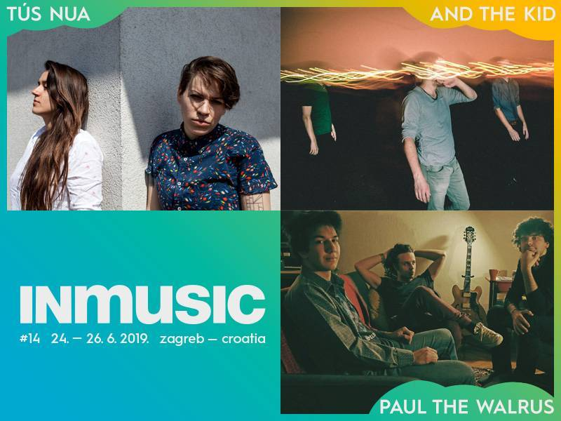INmusic 2019: Tus Nua, And The Kid i Paul The Walrus nova pojačanja INmusic festivala #14
